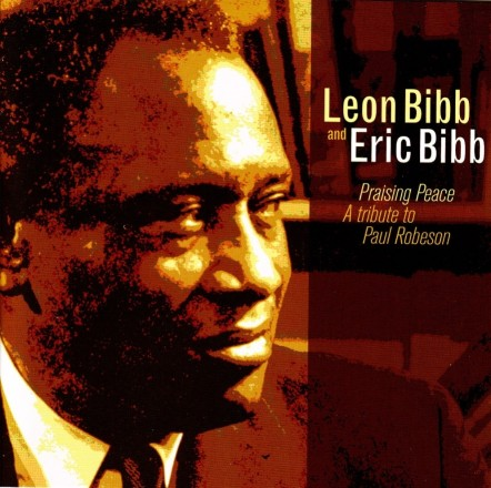 leon_bibb_eric_praising_peace_a_tribute_to_paul_robeson_2006_retail_cd-front